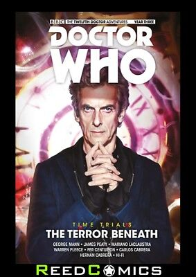 Doctor Who 12Th Doctor Time Trials Volume 1 The Terror Beneath Hardcover