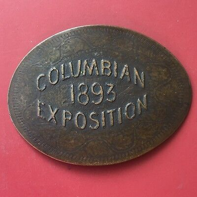 1893 Columbian Exposition Elongated Coin