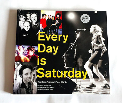 Every Day is Saturday The Rock Photos of Peter Ellenby PHOTO BOOK 2006 w/CD