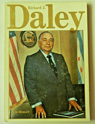 Richard J Daley In Memory sc Book History Biography 1st Print 142 pg 1977 photos