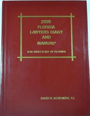 2006 Florida Lawyers Diary and Manual; Bar Directory of Florida [Hardcover] [...