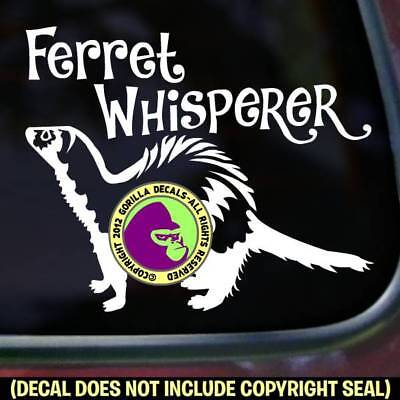 FERRET WHISPERER #2 Ferrets Weasel Sign Car Window Wall Vinyl Decal Sticker