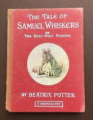 THE TALE OF SAMUEL WHISKERS. Genuine First Edition. Beatrix Potter