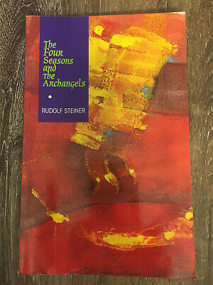 The Four Seasons and the Archangels by Rudolf Steiner (1996, Paperback)