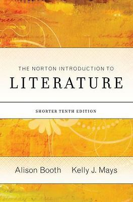 The Norton Introduction to Literature (Portable Tenth Edition) by