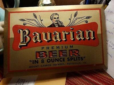 Bavarian Premium Beer mount carbon brewery, Pottsville,Pa. tin sign 40's 50's?