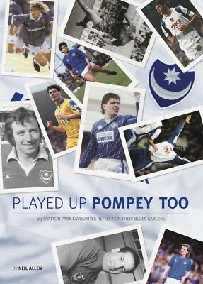Played Up Pompey Too NEW Book