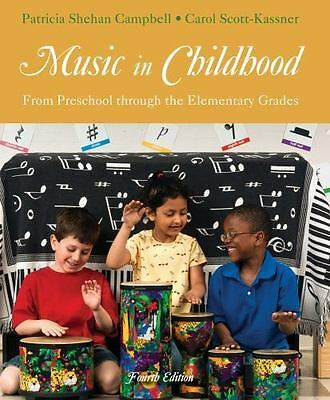 Music in Childhood: From Preschool through the Elementary Grades (with Premium