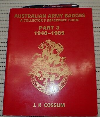 Australian Badge book 1948 1985 J Cossum  Reference book for Militaria collector