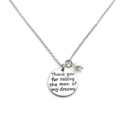 Thank You For Raising The Man Of My Dreams Necklace Mother in Law Gift Mom