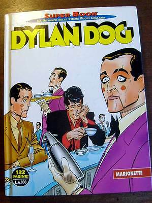 "DYLAN DOG N.12 ""MARIONETTE"" Super Book 1999 - FUMETTO BONELLI"