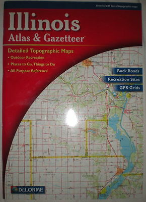 Illinois Atlas & Gazetteer, by DeLorme (2003 Edition)