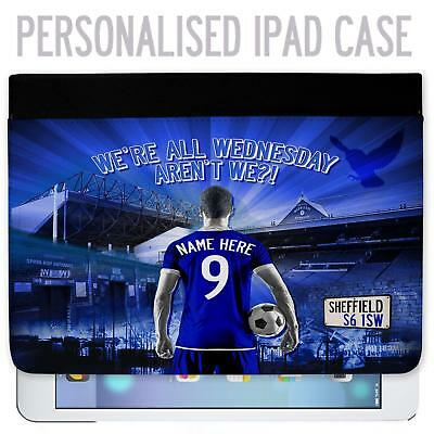 Sheffield Wednesday Football iPad Tablet Case Cover Personalised UnofficialAF115