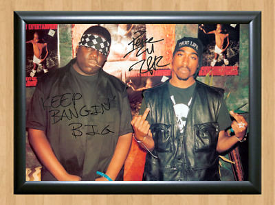 Biggie Tupac 2 Pac Signed Autographed A4 Photo Print Poster Music Memorabilia cd