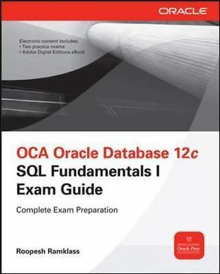OCA Oracle Database 12c Installation and Administration Exam Guide (Exam 1Z0-062) (Oracle Press) dow