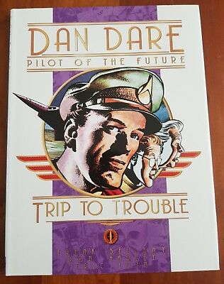 Dan Dare Pilot of the Future - The Trip to Trouble - Frank Hampson Hardback
