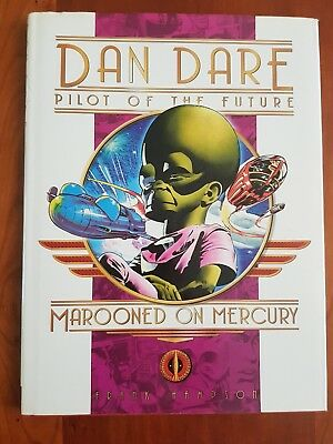 Dan Dare Pilot of the Future - Marooned on Mercury - Frank Hampson Hardback