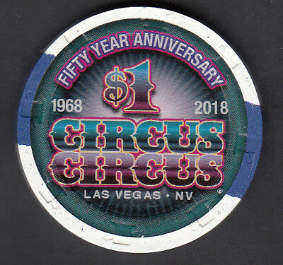 "$1 Circus Circus Las Vegas ""50th Anniversary"" Commemorative Chip"