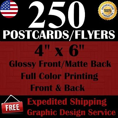 250 Custom 4 X 6 Postcards/flyers - Free Shipping - Free Design Service