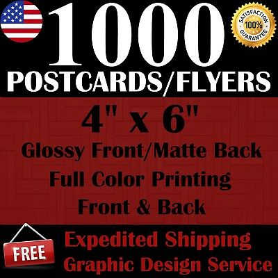 1000 Custom Printed 4 X 6 Postcards/flyers - Free Shipping - Free Design