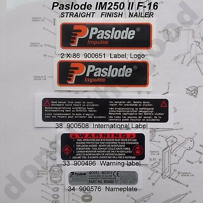 Paslode Im250 F-16 Ii Labels . Full Set.