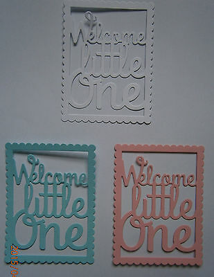WELCOME LITTLE ONE Die cuts