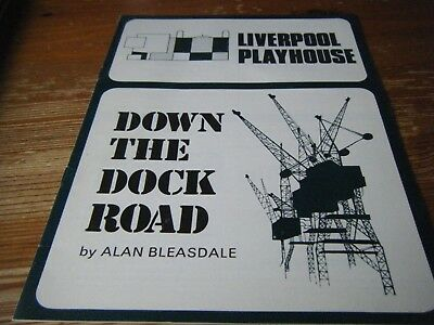 1976   Theatre  Programme  -  Down The Dock  Road -  At The Liverpool Playhouse