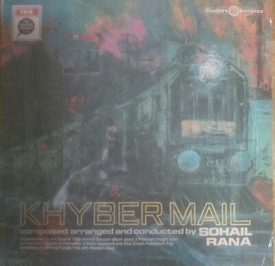 Sohail Rana Khyber Mail LP vinyl 2011 Finders Keepers Forethoughts Pakistani pop