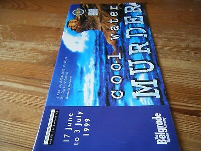 1999  Theatre  Programme  - Cool Water Murder  -  At The Belgrade  Coventry  Vgc