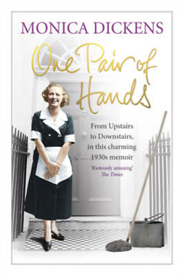 One Pair of Hands: From Upstairs to Downstairs, in this charming 1930s memoir, M