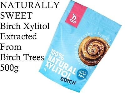Naturally Sweet BIRCH XYLITOL Powder 100% Natural Sweetener 500g