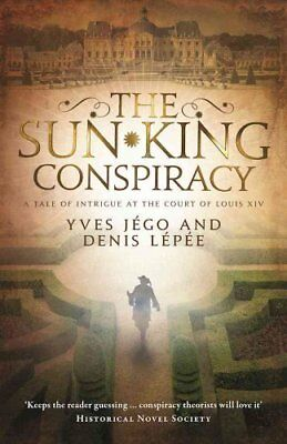 The Sun King Conspiracy by Yves Jego 9781910477359 (Paperback, 2016)