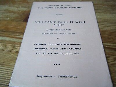 05.07.1945   You Cant Take It With You  Theatre Prog -  In Cannon Hill Park Bham