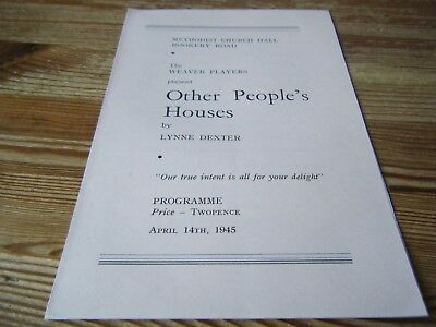 14.04.1945  -  Weaver Players Present Other Peoples Houses - Rookery Road  Bham
