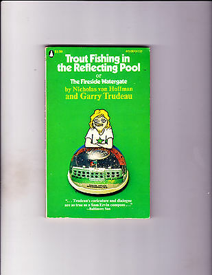 """Trout Fishing In The Reflecting Pool1973-Strip Reprints Paperback-""""Doonesbury !"""""""