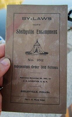 1921 By-Laws Independent Order Odd Fellows Encampment #162 IOOF, Shelbyville, IN
