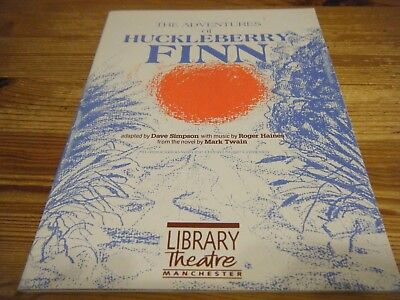 1989  Theatre  Programme - The Adventures Of Huckleberry Finn - Manchester Vgc