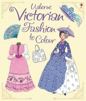 Victorian Fashion to Colour by Abigail Wheatley 9781409599333 (Paperback, 2016)