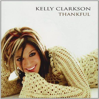 Kelly Clarkson / Thankful *NEW* CD