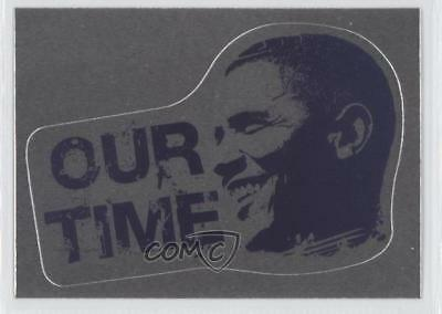 2008 Topps President Obama Collector Trading Cards Stickers Foil 16 Our Time 0m1