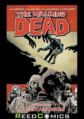 WALKING DEAD VOLUME 28 A CERTAIN DOOM GRAPHIC NOVEL Paperback Collects #163-168