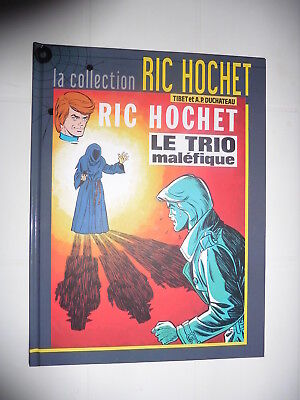 "Collection ""ric Hochet"" : N° 21 : ""le Trio Malefique"" : Neuf"