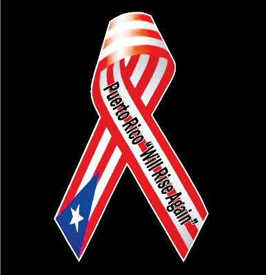 "PUERTO RICO CAR DECAL STICKER  ""Puerto Rico Will Rice Again""  Ribbon  #395US"