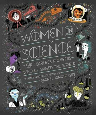 Women In Science by Rachel Ignotofsky 9781607749769 (Hardback, 2016)