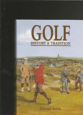 Golf: History and Tradition