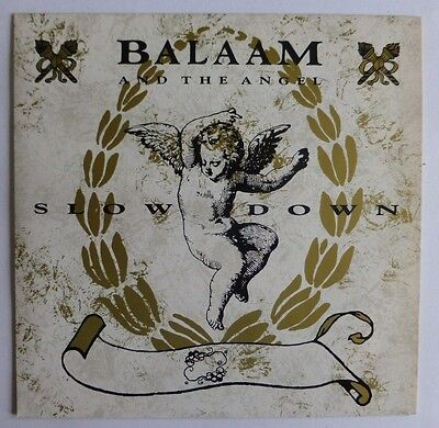 "Balaam And The Angel - Slow Down, 1986 7"" Vinyl Single. Vs 864."