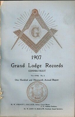 1907 Free & Accepted Masons Masonic History, Grand Lodge Records Connecticut