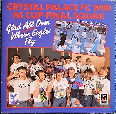 """Crystal Palace FC 1990 FA Cup Final Squad 'Glad All Over' 7"""" UK vinyl record."""