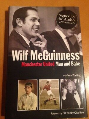 WILF MCGUINNESS SIGNED Manchester United Man and Babe HB DJ