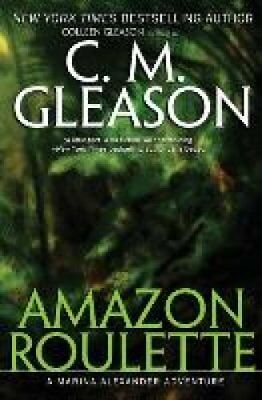 Amazon Roulette by C M Gleason 9781931419840 (Paperback, 2015)